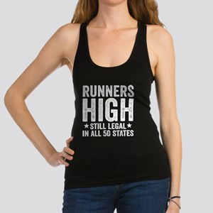 Runner's High. Still Legal. Racerback Tank Top