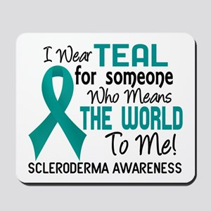 Scleroderma Means World To Me 2 Mousepad