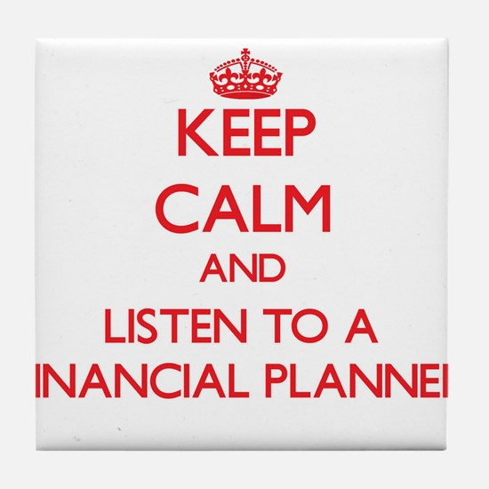 Keep Calm and Listen to a Financial Planner Tile C