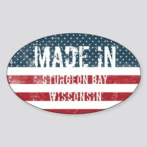 Made in Sturgeon Bay, Wisconsin Sticker