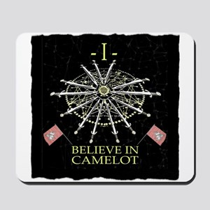 I Believe In Camelot Mousepad