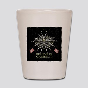 I Believe In Camelot Shot Glass