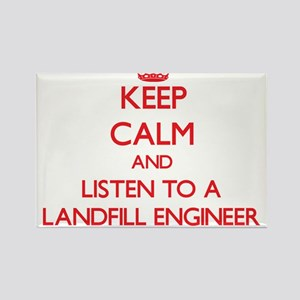 Keep Calm and Listen to a Landfill Engineer Magnet
