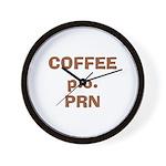 Coffee p.o. PRN Wall Clock