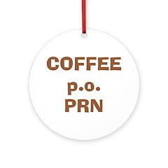 Coffee p.o. PRN Ornament (Round)