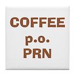 Coffee p.o. PRN Tile Coaster