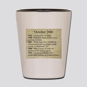 October 26th Shot Glass