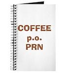 Coffee p.o. PRN Journal