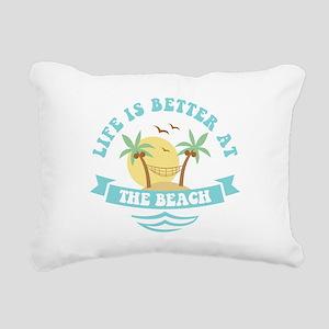 Life's Better At The Bea Rectangular Canvas Pillow