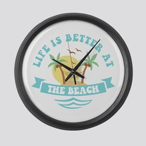 Life's Better At The Beach Large Wall Clock