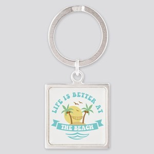 Life's Better At The Beach Square Keychain