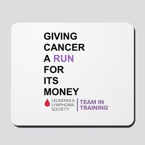 Give Cancer a Run for Its Money Mousepad