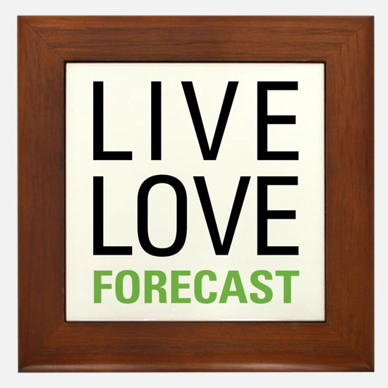 Live Love Forecast Framed Tile