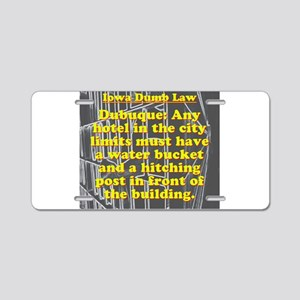 Iowa Dumb Law #5 Aluminum License Plate