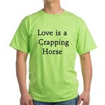 Crapping Horse Green T-Shirt