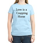 Crapping Horse Women's Light T-Shirt