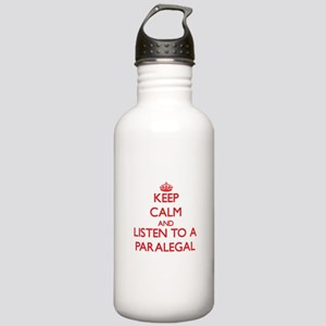 Keep Calm and Listen to a Paralegal Water Bottle