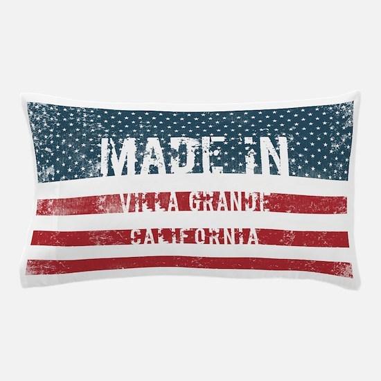 Made in Villa Grande, California Pillow Case
