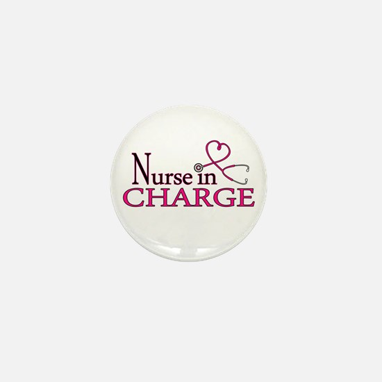 Nurse in Charge - Pink Mini Button