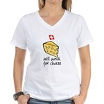 Work for Cheese Women's V-Neck T-Shirt