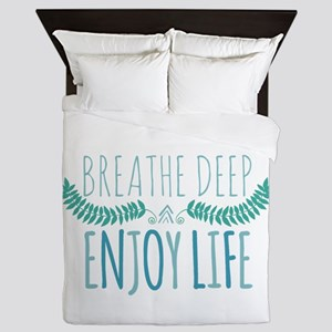 Breathe deep Queen Duvet