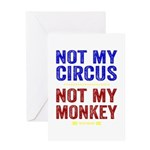 Not My Circus Not My Monkey Greeting Cards
