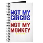 Not My Circus Not My Monkey Journal