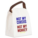 Not My Circus Not My Monkey Canvas Lunch Bag