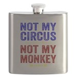 Not My Circus Not My Monkey Flask