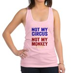 Not My Circus Not My Monkey Racerback Tank Top