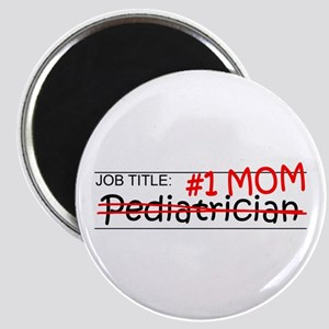 Job Mom Pediatrician Magnet