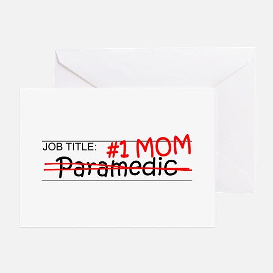 Job Mom Paramedic Greeting Card