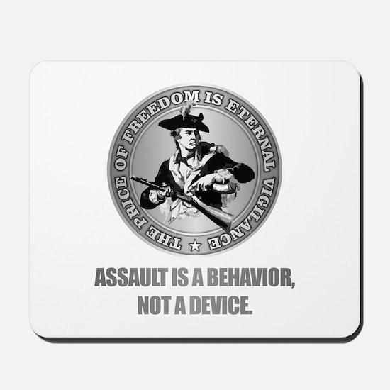 (Eternal Vigilance) Assault Is A Behavoir Mousepad