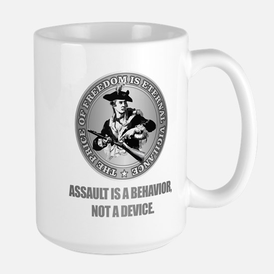 (Eternal Vigilance) Assault Is A Behavoir Mugs