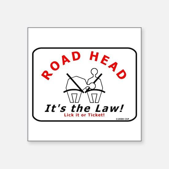 Road Head - It's the Law! Rectangle Sticker