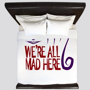 We're All Mad Here King Duvet
