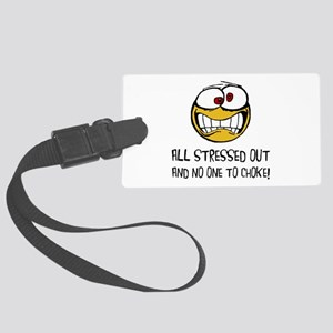 Stressed Out Luggage Tag