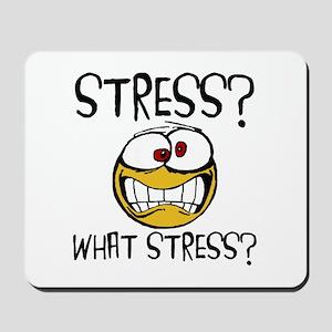 What Stress Mousepad