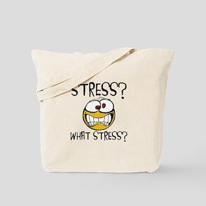 What Stress Tote Bag