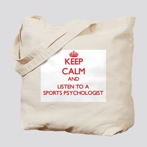 Keep Calm and Listen to a Sports Psychologist Tote