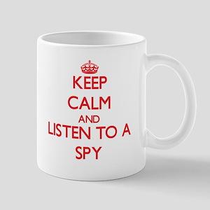 Keep Calm and Listen to a Spy Mugs