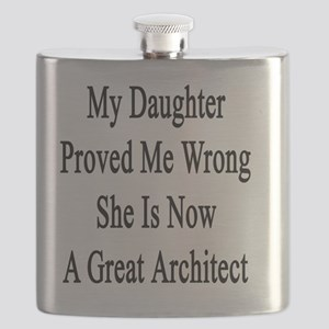 My Daughter Proved Me Wrong She Is Now A Gre Flask