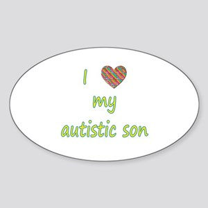 I love my autistic son (2) Sticker (Oval)
