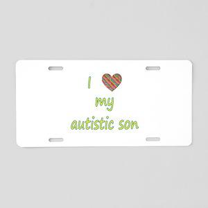 I love my autistic son (2) Aluminum License Plate