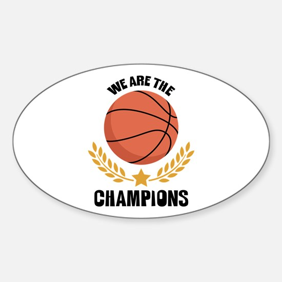 WE ARE THE CHAMPIONS Decal