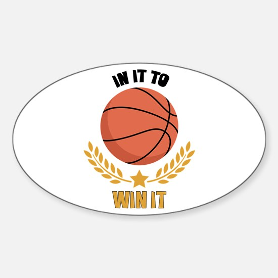 IN IT TO WIN IT Decal
