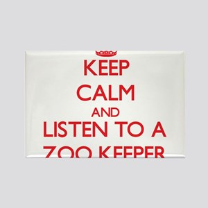 Keep Calm and Listen to a Zoo Keeper Magnets