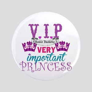 "Vip Princess Personalize 3.5"" Button"
