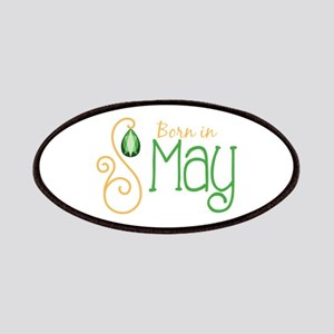 Born in May Patches