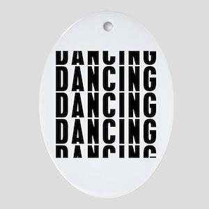 Dancung Dancing Dancing Oval Ornament